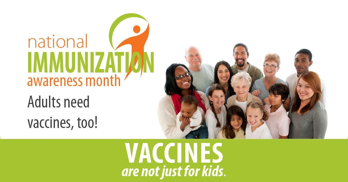 National Immunization Awareness Month Campaign to remember to get vaccines