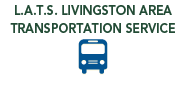 L.A.T.S. Livingston Area Transportation Service